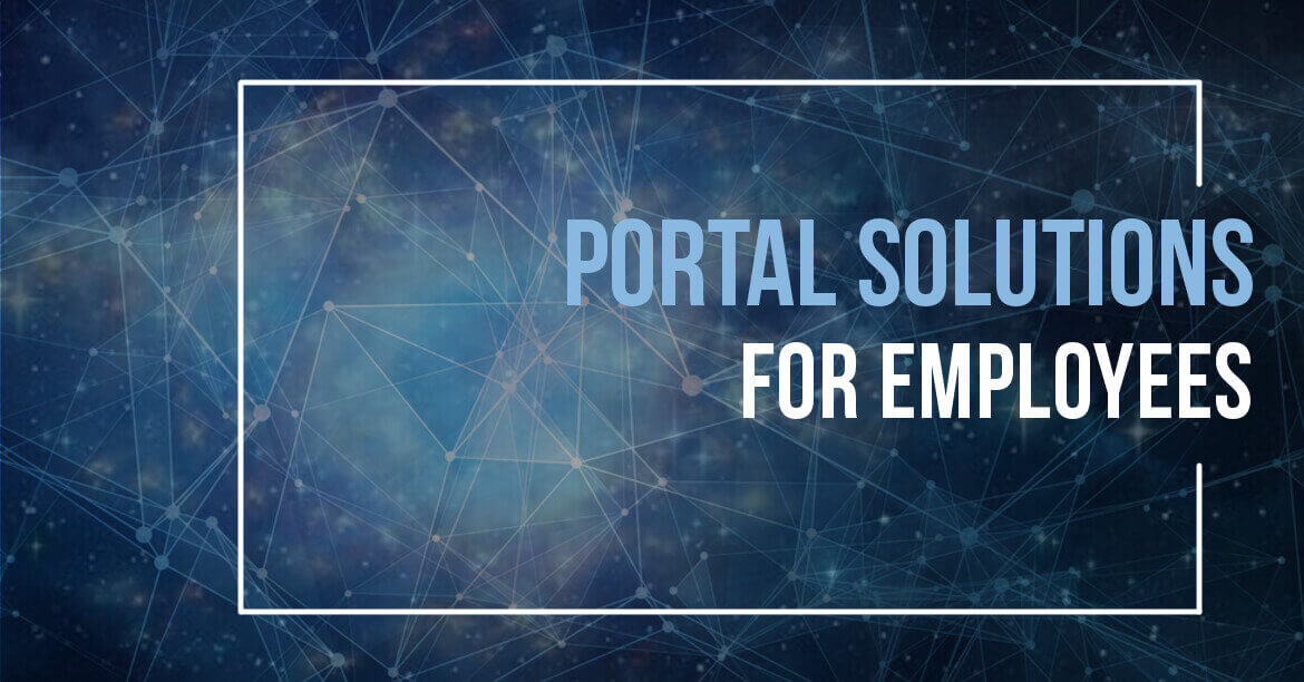 Portal Solutions for Employees